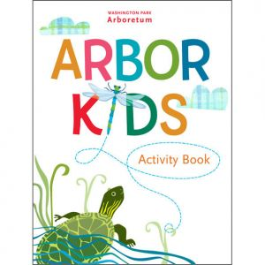 A workbook for children and families to use while visiting the Washington Park Arboretum